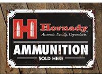Hornady Werbeschild Ammunition sold here